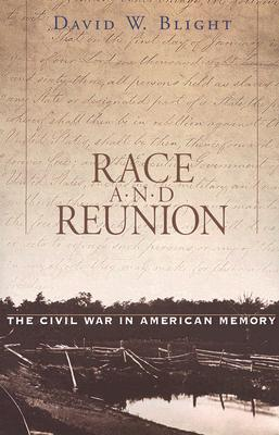 Race and Reunion By Blight, David W.